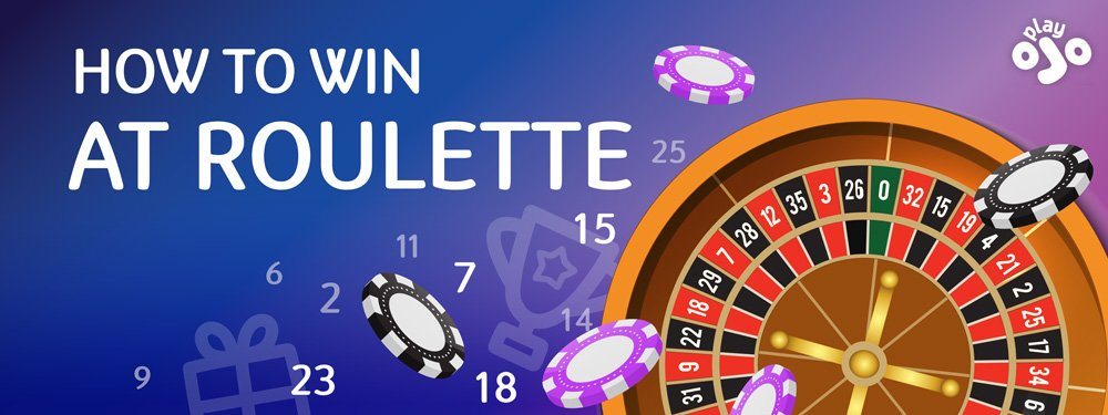 how to win at roulette the complete guide