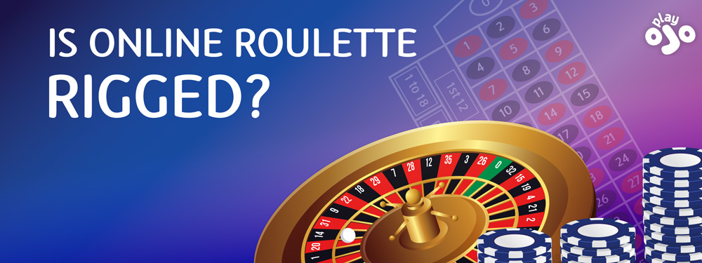 is online roulette rigged? Here's why it's not