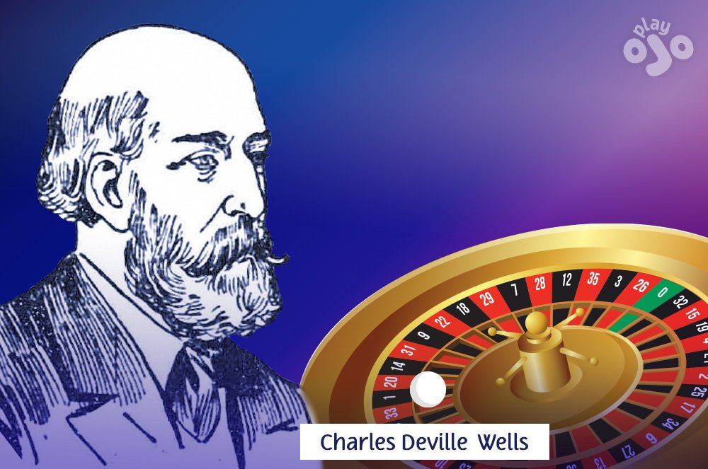 Charles Deville Wells winnings at roulette