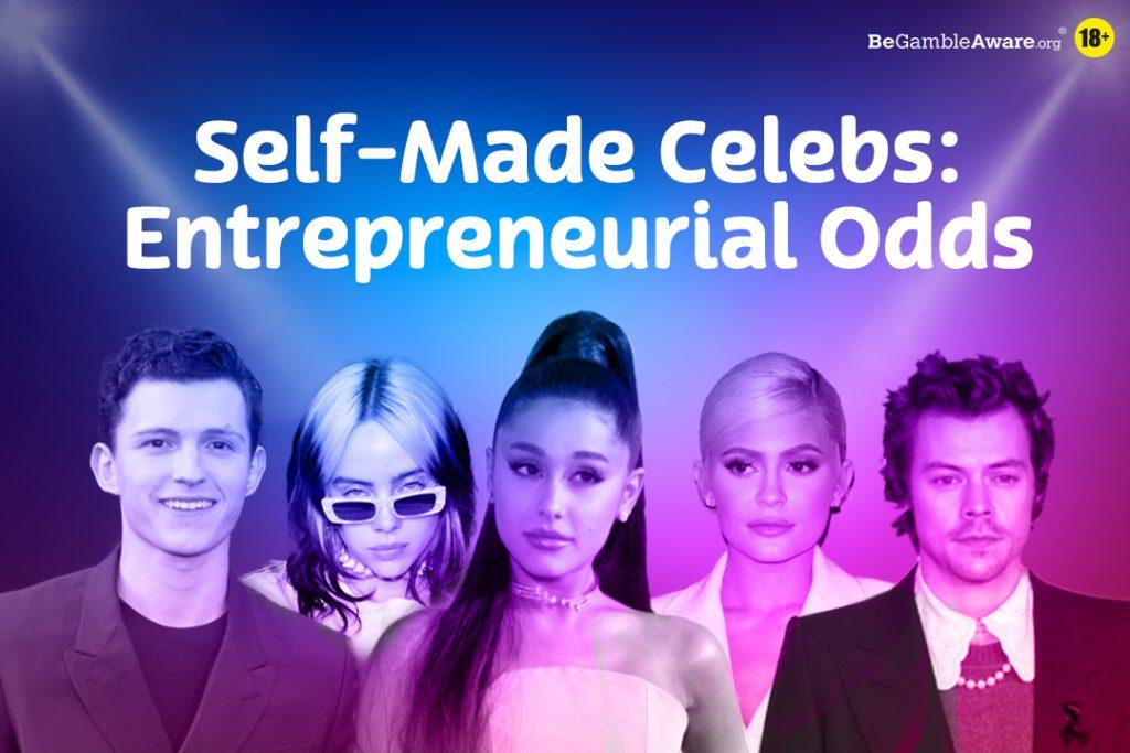 self-made celebs