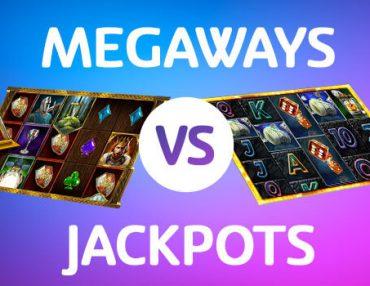 CASINO WARS: MEGAWAYS VS JACKPOTS